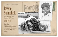 The first African-American woman to ride a motorcycle across the United States!