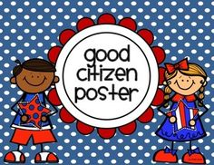This poster shows different character traits of a good citizen.  Black and white copies are included for those who want to save on ink.