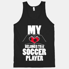 My Heart Belongs To A Soccer Player