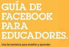 AYUDA PARA MAESTROS: Guía de Facebook para educadores