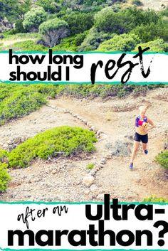 How Long Should I Rest After an Ultramarathon? #Ultramarathon #Run #RaceRecovery #TrailRun Ultra Marathon Training, Race Training, Running Training, Running Workouts, Running Tips, Trail Running, Workout Tips, Workout Routines, Running For Beginners