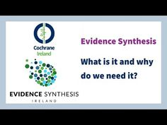 Evidence Synthesis - What is it and why do we need it? - YouTube
