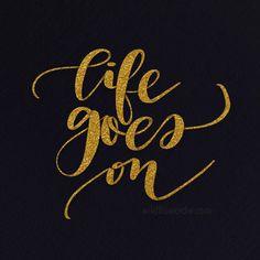 #lifegoeson #goldtexture #goldfoil #shinnyletters #letteringpractice #handlettering #handlettered #moderncalligraphy #brushlettering #brushcalligraphy #typography #typographyart #scriptfont #lettering #letteringart #letteringartist #calligraphy #calligrafriends #handwritten #handwrittenfont #procreatelettering #art #artstagram #wildflowerdw