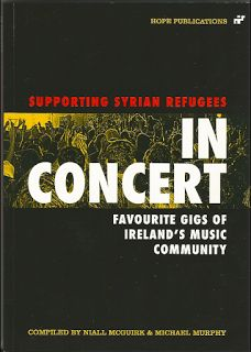 In Concert - Favourite Gigs of Ireland's Music Community Modern Novel, Books To Read Before You Die, Syrian Refugees, Music Notes, My Books, Ireland, Novels, About Me Blog, Community