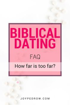 How far is too far in christian dating