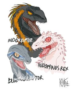Indoraptor indominousrex and blue the raptor jurassic World and Jurassic World fallen kingdom dinosaurs Jurassic World Fallen Kingdom, Jurassic Park World, Jurassic World Indominus Rex, Dinosaur Drawing, Dinosaur Art, Fantasy Creatures, Mythical Creatures, Jurassic Movies, Jurrassic Park