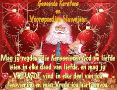 Christmas Messages, Christmas Quotes, Christmas Wishes, Christmas Bulbs, Xmas, Afrikaans, Seasons, Holiday Decor, Happy