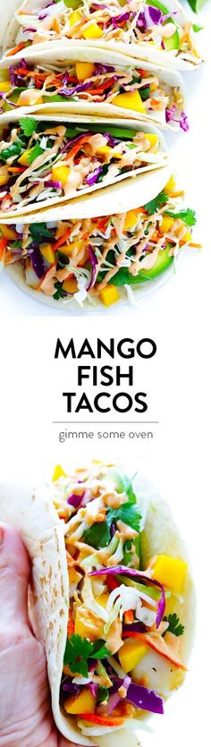 This Mango Chipotle Fish Tacos recipe is made with flaky mild fish, filled with a zesty mango slaw, and drizzled with a creamy chipotle lime sauce. So easy to make, and ready to go in less than 30 minutes!   gimmesomeoven.com