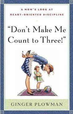 Don't Make Me Count to Three! by Ginger Hubbard, | Adding to my Fall reading list!! ONLY $4.99 on KINDLE!!