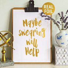 """Humorous Print, """"Maybe Swearing Will Help"""", Real Gold Foil Print, Swear Quote, Office Wall Decor, Funny Humour Print, Rose Gold Foil Print by saltstudioprints on Etsy"""