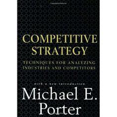 Competitive Strategy / Michael E. Porter