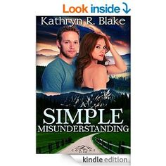Simple Misunderstanding by Kathryn R. Blake