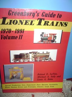 Greenberg's Guide to Lionel Trains 1970-1991 Volume II Roland LaVoie Paperback