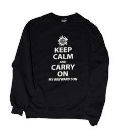 Supernatural Inspired Keep Calm Sweatshirt by Tvmerch on Etsy https://www.etsy.com/listing/207915009/supernatural-inspired-keep-calm