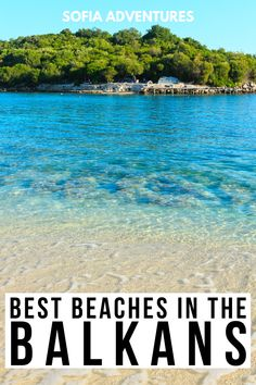 Planning a beach getaway? Here are the best Balkan beaches for you to pick from, including local favorites and hidden gems! beaches in the balkans | balkan beach | best beach in the balkans | best beaches in romania | best beaches in bulgaria | best beaches in greece | best beaches in montenegro | best beaches in croatia | best beaches in slovenia | best beaches in albania | best beaches in crete | best beaches in rhodes | where to go in the balkans | europe getaway ideas | balkan tips…