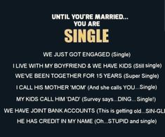 Still Single, Just So You Know, Getting Engaged, 15 Years, Dads, Mom, Sayings, 15 Anos, Lyrics