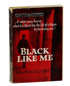 a book summary of john howard griffins black like me However, this all changed when in 1961, white author john howard griffin  published his book black like me, documenting his experiences.