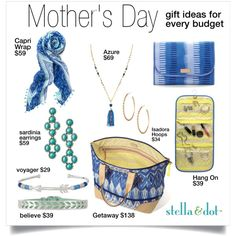 Mother's Day Gift Ideas by aimee-jordan-butier on Polyvore featuring Stella & Dot, MothersDay, stelladot, stelladotstyle and summer2015