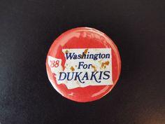 """Washington for Dukakis '88"" Michael Dukakis Presidential Campaign Button 1988 | eBay"