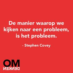 Training 7 Habits in 7 Uur: Kennismaking met de 7 Habits (Stephen Covey) Words Quotes, Wise Words, Me Quotes, Funny Quotes, Sayings, Stephen Covey, Dutch Words, Dutch Quotes, Inspirational Quotes About Love