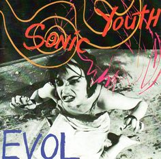 EVOL is the third studio album by American alternative rock band Sonic Youth, released in 1986 on SST Records, and recorded and mixed by New York recording icon Martin Bisi.