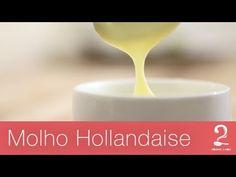 Receita de Molho Hollandaise (Holandês) | Gourmet a Dois