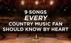 9 Songs Every Country Music Fan Should Know By Heart
