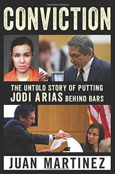 News Conviction: The Untold Story of Putting Jodi Arias Behind Bars   buy now     $19.49 Juan Martinez, the fiery prosecutor who convicted notorious murderess Jodi Arias for the disturbing killing of Travis Alexande... http://showbizlikes.com/conviction-the-untold-story-of-putting-jodi-arias-behind-bars/