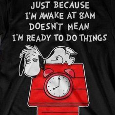 Snoopy just because I'm awake – dogfunny Charlie Brown Quotes, Charlie Brown And Snoopy, Snoopy Images, Snoopy Pictures, Peanuts Quotes, Snoopy Quotes, Peanuts Cartoon, Peanuts Snoopy, Snoopy Love