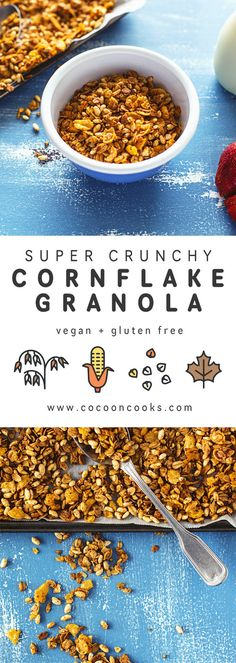 Super Crunchy Cornflake Granola recipe. Requires only 10 ingredients and 20 minutes to make and is also #vegan, #nutfree and #glutenfree.