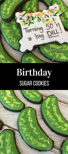 2 doz. 50th Birthday or Thank you Big Dill Pickle Sugar Cookies #affiliate