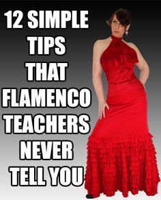 12 simple tips that #Flamenco Teachers never tell you