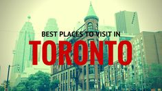 Best Places to Visit in Toronto - Justin Plus Lauren Cool Places To Visit, Places To Travel, Canada Travel, Canada Trip, The Ch, Adventure Awaits, Small Towns, Ontario, Travel Guide