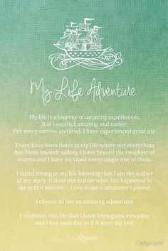 Affirmation - My Life Adventure by CarlyMarie and now it is Mine as well. Bella Donna
