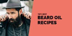 Top 5 Beard Oil Recipes of 2017 for Men  http://shavermaster.com/beard-oil-recipe/  #BeardOilRecipes #BeardOilRecipes2017