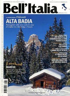 La montagne dolomiti - Alta Badia. Gefunden in: BELL`ITALIA, Nr. 357/2016