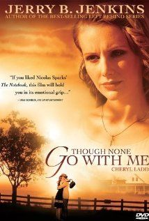"Though None Go with Me. Excellent movie! You will cry, but it is a wonderful movie about staying faithful to God through all the hardships in life. ""Though none go with me I still will follow,no turning back,no turning back."" #followJesus"