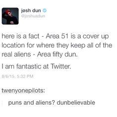 Josh DUN with all this shit <<< I'm having a Josh Fun time with the Josh Ton of Josh Puns.