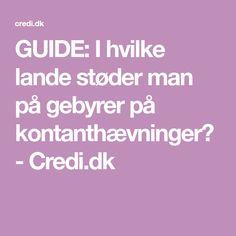 GUIDE: I hvilke lande støder man på gebyrer på kontanthævninger? - Credi.dk