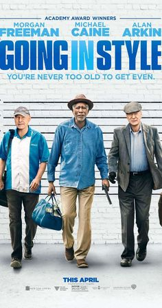 GOING IN STYLE – Rated – 36 mins Starring Alan Arkin, Michael Cain, Morgan Freeman, Ann-Margaret Joey King, Christopher Lloyd and Matt Dillon Based on the story by the same name by Edward… Go To Movies, Hd Movies, Movies Online, Movies And Tv Shows, Movie Film, 2017 Movies, Watch Movies, Movies Point, Cloud Movies