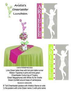 CENTERPIECE:  Lime green table cover, hot pink table runner, ribbon centerpiece with cheerleader silhouette, megaphones and tissue accents, green confetti     8' tall PERSONAL POSTER: name, image, accent dots to place around the room Cheerleader Party, Cheer Party, Cheerleading, Pink Table, Green Table, Cheer Stuff, Cheer Mom, Sweet 16, Pink Panther Theme