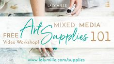 Mixed Media Art Supplies 101 with Laly Mille