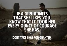 AND if you let her into your life then someday she just might marry you... Just sayin'.