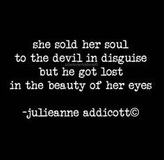 The Devil in Disguise  Julie Anne Addicott©2016