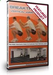 Increase Your Vertical Jump Fast with the Breakthrough Vertical Jump Training DVD