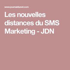 Les nouvelles distances du SMS Marketing - JDN