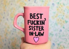 sister in law, sister in law quotes, humor, best fucking sister in law, funny mugs, wedding gift  #sisters #wedding by astraychalet