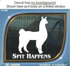 Image detail for -spit happens funny llama window decal stickerthis item has been shown ...