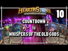 HEARTHSTONE - COUNTDOWN to Whispers of the Old Gods release (10 mana cards) - YouTube