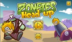 Zombies Head Up  http://online-unblocked-games.weebly.com/zombies-head-up.html